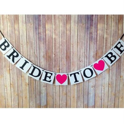 שלט BRIDE TO BE