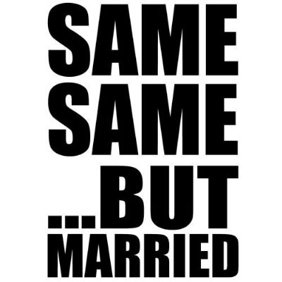 SAME SAME BUT MARRIED